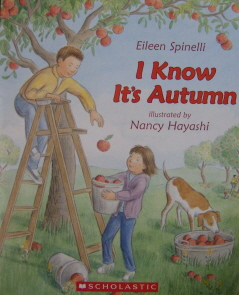 I Know its Autumn by Eileen Spinelli
